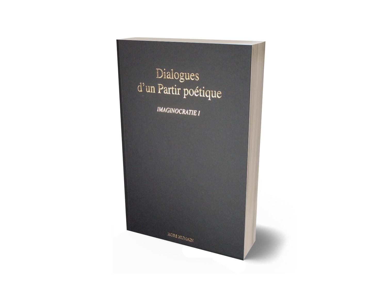 DIALOGUES D'UN PARTIR POÉTIQUE